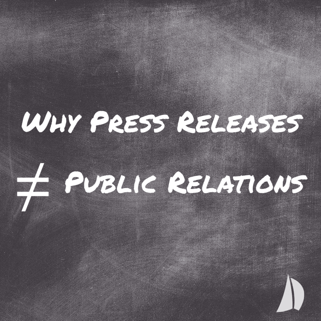 Why Press Releases ≠ Public Relations